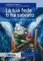 La tua fede ti ha salvato